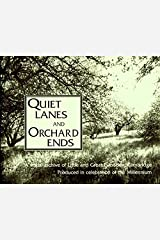 Quiet Lanes and Orchard Ends: A Visual Archive of Little and Great Eversden, Cambridge Produced in Celebration of the Millennium Hardcover