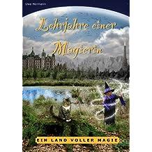 Ein Land voller Magie (Lehrjahre einer Magierin 1)