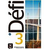 Défi 3 (B1): Livre de l'élève + CD