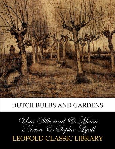 Dutch bulbs and gardens