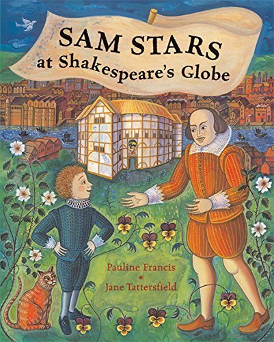 Sam Stars at Shakespeare's Globe by Francis, Pauline (2006) Hardcover