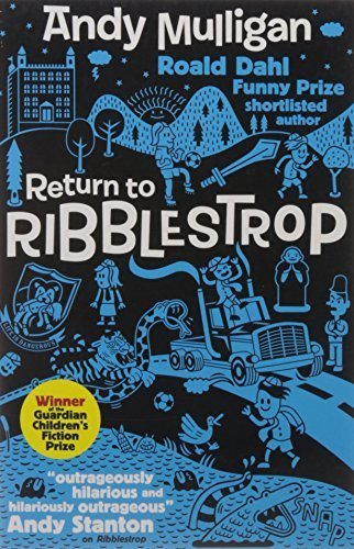 Portada del libro Return to Ribblestrop by Andy Mulligan (2011-02-03)