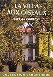"""Afficher """"La villa aux oiseaux"""""""