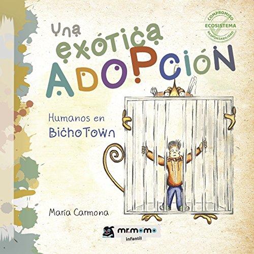 Una exótica adopción por María Carmona