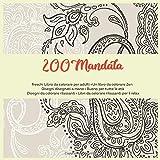 200 Mandala freschi Libro da colorare per adulti - Un libro da colorare Zen - Disegni disegnati a mano - Buono per tutte le età - Disegni da colorare ... - Libri da colorare rilassanti per il relax