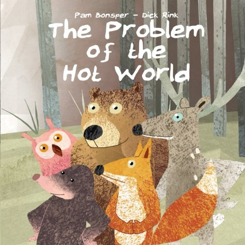 The Problem of the Hot World por Pam Bonsper