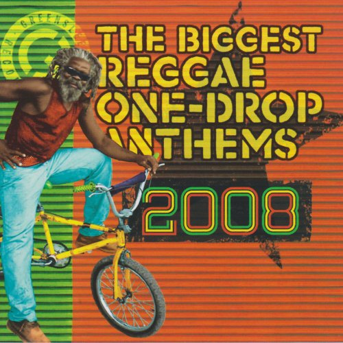 The Biggest Reggae One Drop An...