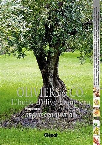 Oliviers & Co, l'huile d'olive grand cru : Emotions, sensations,