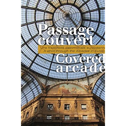 Le Passage Couvert - Une trajectoire patrimoniale européenne