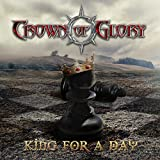 Crown Of Glory: King For A Day (Audio CD)