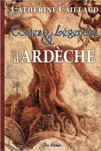 Ardèche Contes et Légendes