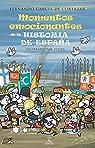 Momentos emocionantes de la historia de España par Fernando García de Cortázar