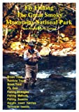 Fly Fishing the Great Smoky Mountains National Park