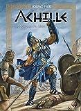 Achille - Tome 1, La naissance d'un héro