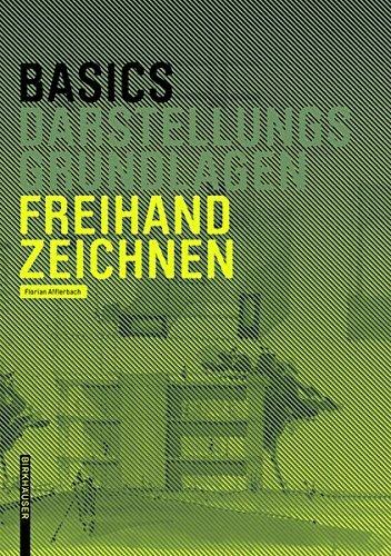 Basics Freihandzeichnen by Florian Afflerbach (2014-05-26)
