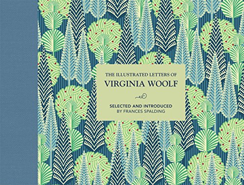 The Illustrated Letters of Virginia Woolf por Frances Spalding