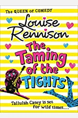 The Taming Of The Tights (The Misadventures of Tallulah Casey, Book 3) Paperback