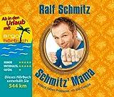Schmitz' Mama (Urlaubsaktion): Andere haben Probleme, ich hab' Familie