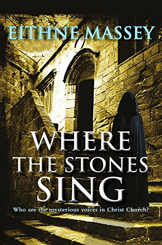 where the stones sing massey eithne