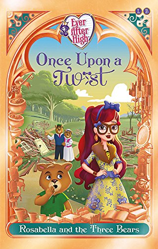 osabella and the Three Bears: Book 3 (Ever After High, Band 3) ()