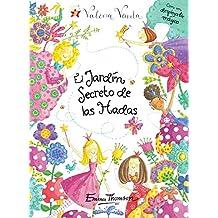 El jardín secreto de las hadas (Valeria Varita. Libro regalo)