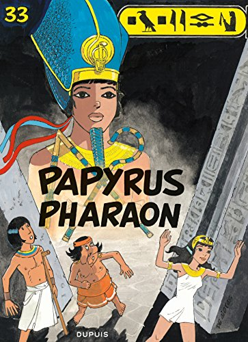 Papyrus - Tome 33 - Papyrus Pharaon (French Edition) eBook: Lucien ...