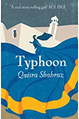 Typhoon: 'A dramatic story of family intrigue, religious passions and riproaring romance' Michele Roberts (Holy Woman Book 2) Kindle Edition