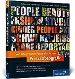 Von erfolgreichen Fotografen lernen: Porträtfotografie (Galileo Design)