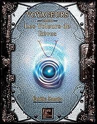 Voyageurs, tome 3 : Les voleurs de rêves  par Émilie Zanola