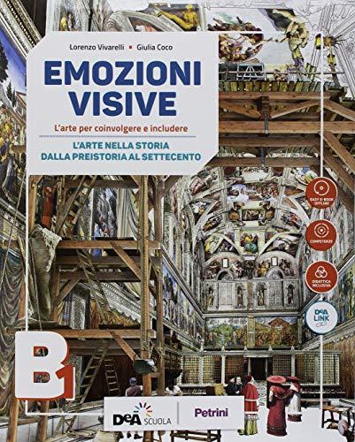 Emozioni visive. per la scuola media. con ebook. con espansione online. con dvd-rom: b1-b2