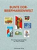 Die besten Durch Briefmarken - Bunte DDR-Briefmarkenwelt: Durch die Lupe betrachtet Bewertungen