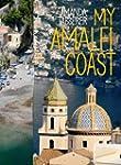 My Amalfi Coast: Travel Edition