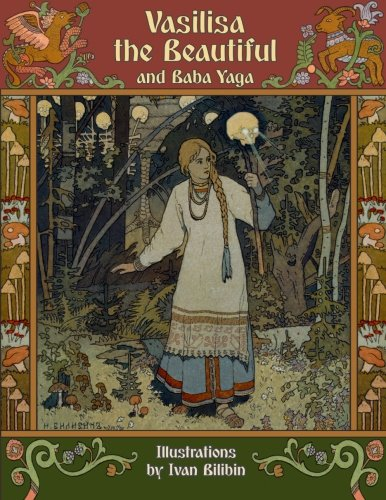 Vasilisa the Beautiful and Baba Yaga por Alexander Afanasyev
