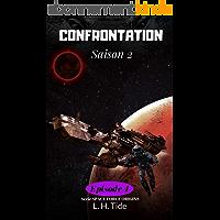CONFRONTATION: Episode 4 de la Saison 2 - Série SPACE FORCE ORIGINS