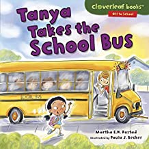Tanya Takes the School Bus (Cloverleaf Books ™ — Off to School) (English Edition)