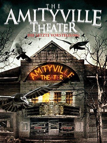 The Amityville Theater: Die letzte Vorstellung