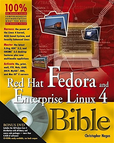 Red Hat Fedora and Enterprise Linux 4 Bible by Christopher Negus (2005-08-01)
