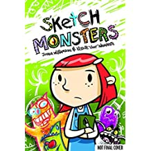 Sketch Monsters Book 1: Escape of the Scribbles by Joshua Williamson (2011-11-03)