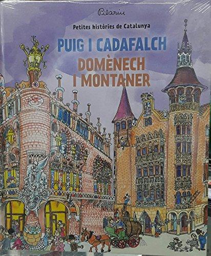 Petites històries de Catalunya: Puig i Cadafalch - Domènech i Montaner: 9 por Santiago Alcolea i Gil