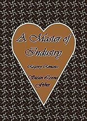 A Master of Industry: Regency Romance (Regency Master Series Book 2)