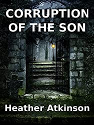 Corruption of the Son (The Alardyce Series Book 2)