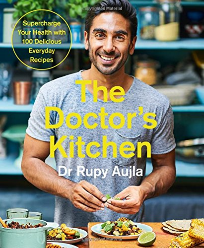 The Doctor's Kitchen: Supercharge your health with 100 delicious everyday recipes thumbnail