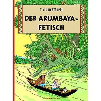 Tim und Struppi : Der Arumbaya-Fetisch