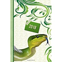 "Snake 2018 Diary: 13 Months & Week to Page Planner 130 pages 6""X 9"" with Contacts - Password - Birthday lists & Notes (Green Spine Snake 2018 Paperback Matte Finish Cover Journal)"