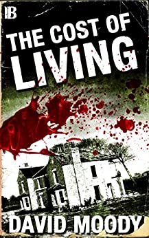 The Cost of Living (English Edition) di [Moody, David]