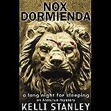 Nox Dormienda (A Long Night for Sleeping): An Arcturus Mystery