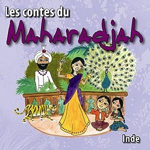 """Afficher """"Les contes du Maharadja"""""""