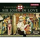 Williams: Sir John In Love (Gesamtaufnahme) (engl.) (Aufnahme Newcastle Dezember 2000)