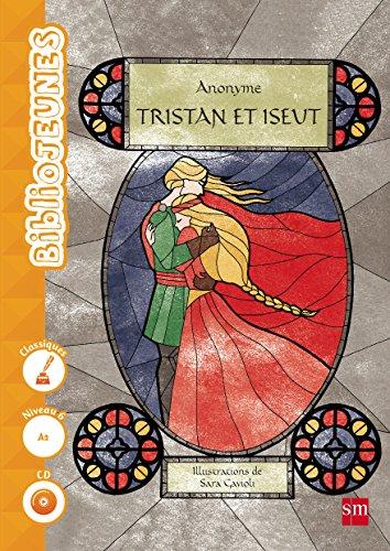 Tristan et Yseut. Niveau 6 [A2] (Biblio Jeunes) - 9788467578614