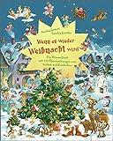 Wenn es wieder Weihnacht wird: Ein Wimmelbuch mit 150 Überraschungen zum Suchen und Entdecken